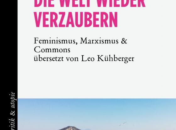 Cover Die Welt wieder verzaubern (Mandelbaum Verlag)